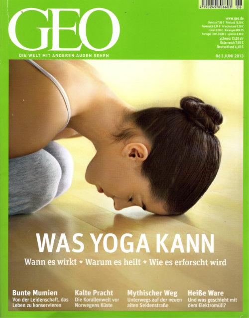GEO Nr. 06/13 - Alternative Medizin: Die Wissenschaft vom Yoga